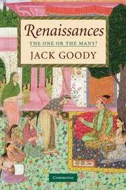 Cover van het boek Renaissances : The one or the many? van Jack Goody