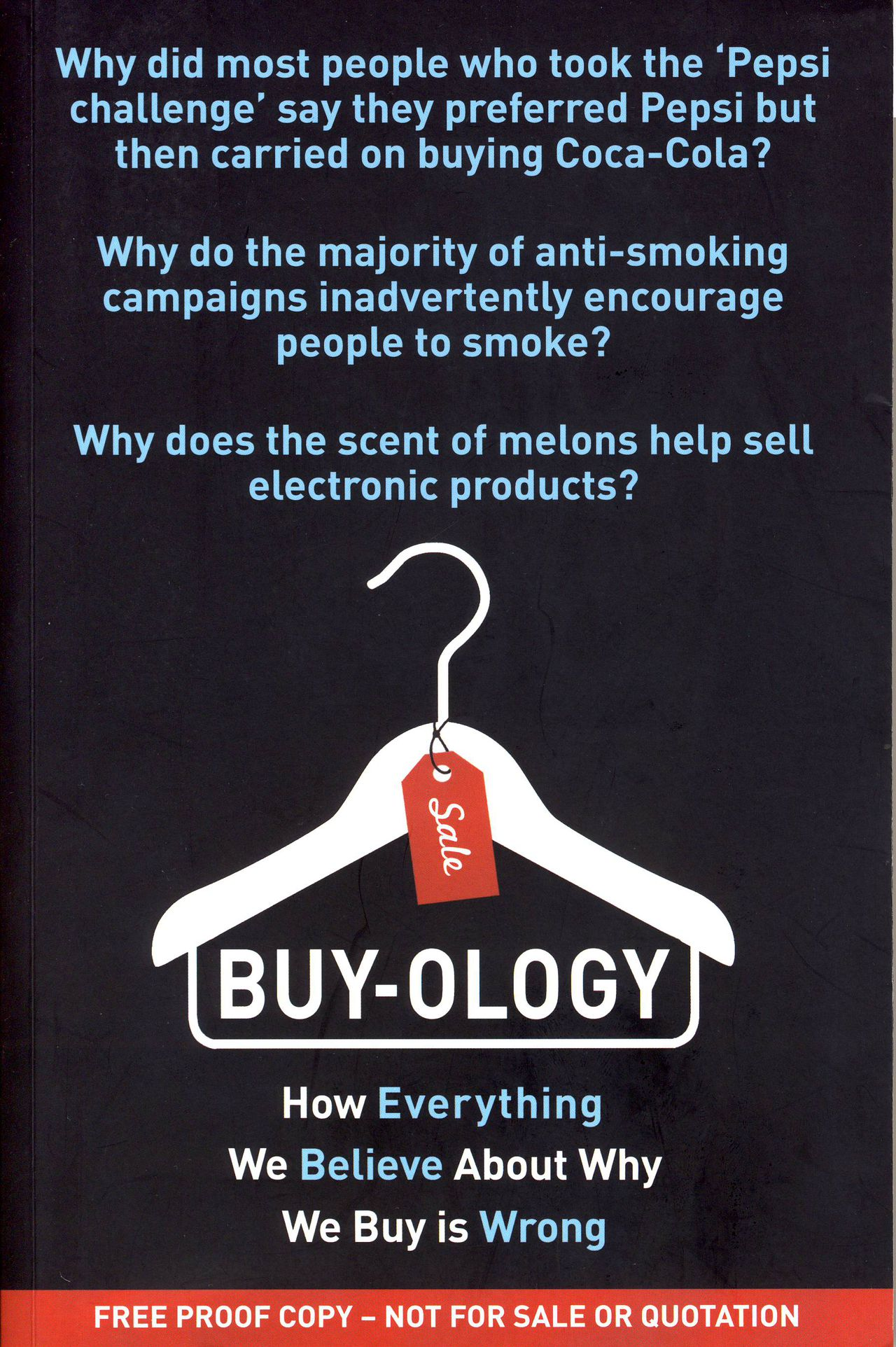 Buy-ology, How Everything We Believe About Why We Buy is Wrong. Auteur: Martin Lindstrom Random House Business Books, Londen 2008. 231 pag. 19,95 euro