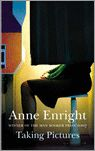 Anne Enright: Taking Pictures. Jonathan Cape, 227 blz. € 18,95