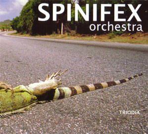 CD Jazz Spinifex Orchestra:Triodia ****-