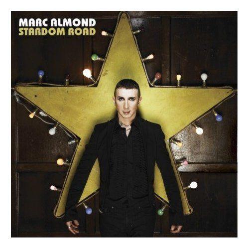 Marc Almond: Stardom Road (Sequel, distr. Rough Trade) ****-
