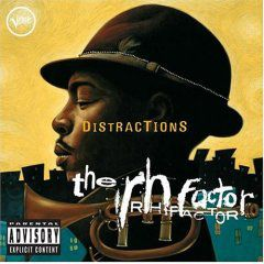 CD JAZZ The RH Factor: Distractions Verve Roy Hargrove: Nothing Serious
