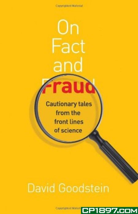 Cover van het boek 'On Fact and Fraud, Cautionary Tales from the Front Lines of Science' van David Goodstein