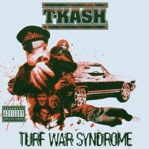 cd pop Omslag T-K.A.S.H. - Turf War Syndrome Guerrilla Funk ***
