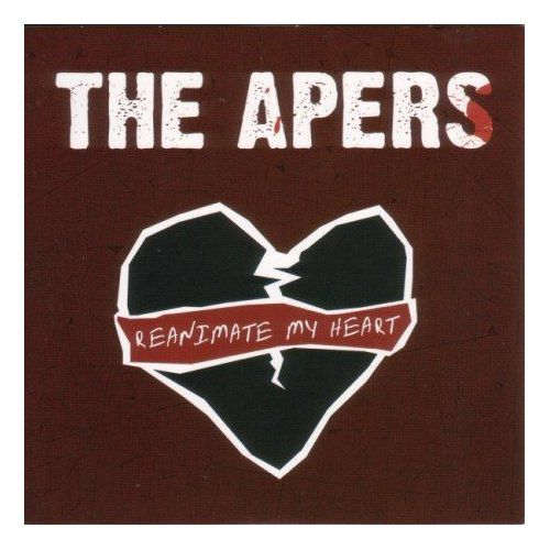 The Apers: Reanimate My Heart (Sonic Rendezvous) ***--