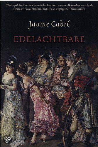 Cover van het boek Edelachtbare van Jaume Cabré.