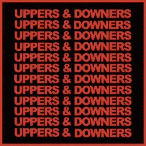 Uppers and Downers