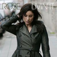 Rose: Livin' it (United/Red Ink) ****-