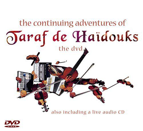 Omslag dvd Taraf de Haidouks: Continuing Adventures (Crammed Disc DVDTDH2; distr. Coast to Coast ****