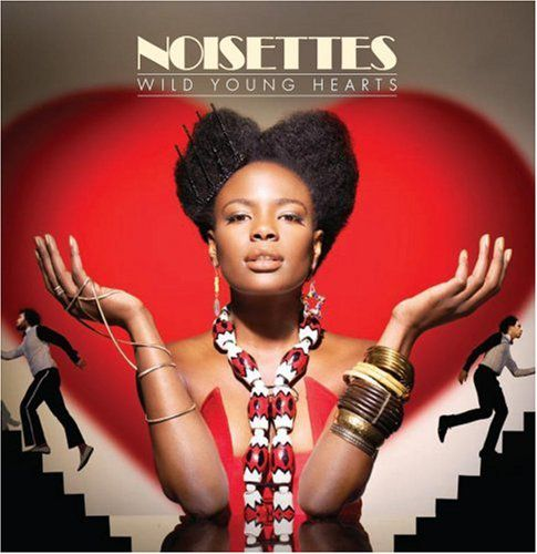 cd pop The Noisettes: Wild Young Hearts * *