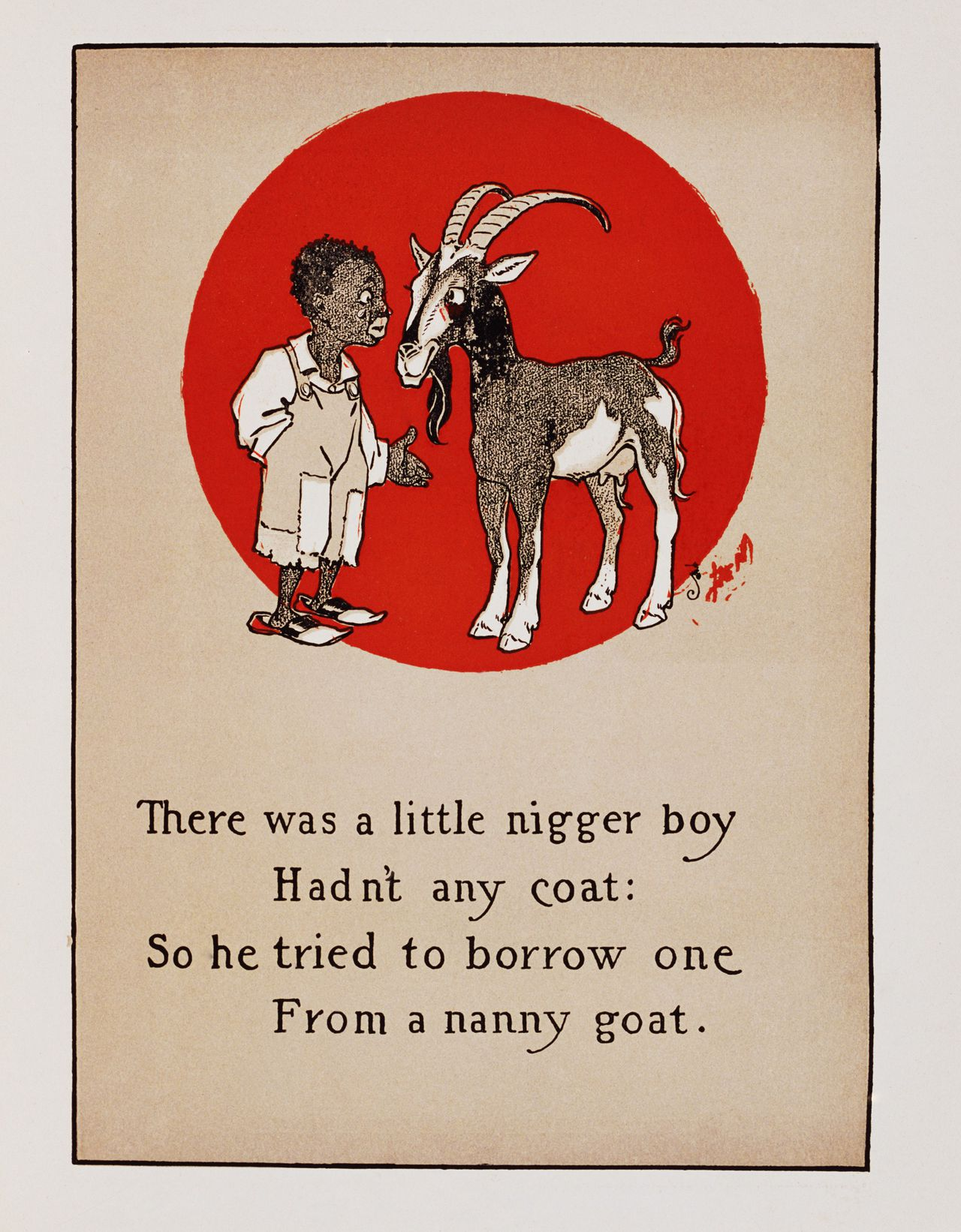 "1899 --- Illustration of ""There was a Little Nigger Boy"" From L. Frank Baum's Father Goose, His Book --- Image by © CORBIS"
