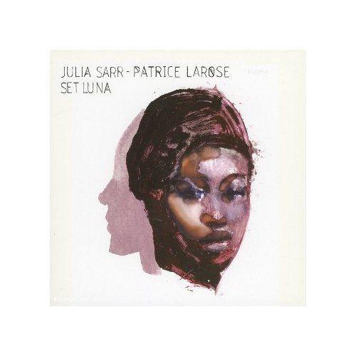 cd fusion Julia Sarr & Patrice Larose, Set Luna Universal ****-
