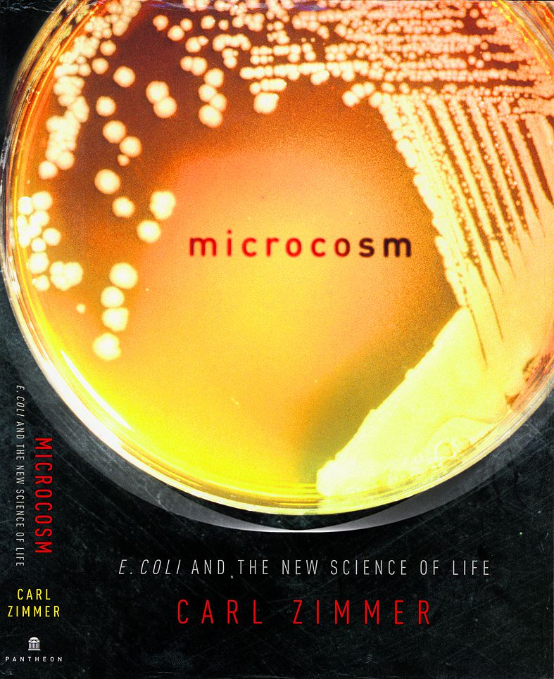 Carl Zimmer - Microcosm. E. coli and the new science of life. Uitgeverij Pantheon, New York. prijs $17,13