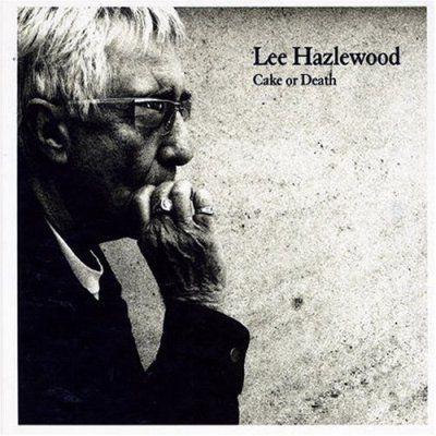 Lee Hazlewood: Cake Or Death (BPX/Bertus) ***--