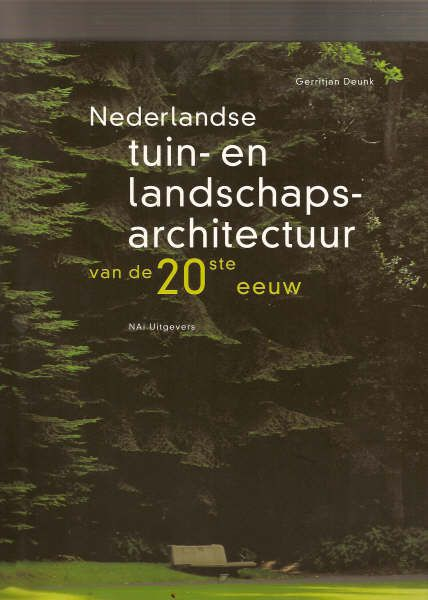 Gerritjan Deunk: Nederlandse tuin- en landschapsarchitectuur van de 20ste eeuw. Paperback, NAi 2002, 174 blz., van €31,50 voor €11,50. De Slegte