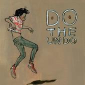 Do The Undo: Do The Undo (Excelsior) ***--