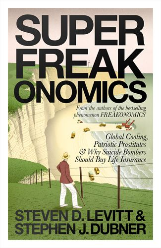 SuperFreakonomics. Global Cooling, Patriotic Prostitutes And Why Suicide Bombers Should Buy Life Insurance. Auteurs: Steven Levitt en Stephen Dubner Uitgeverij Allen Lane ,256 pagina's. 2009. 15,99 euro