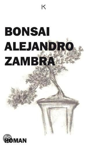 boekomslag Bonsai van Alejandro Zambra