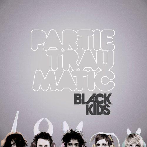 CD POP Black Kids: Partie Traumatic