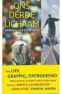 Edward van de Vendel: Ons derde lichaam. Querido, 304 blz, € 13,95
