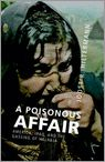 Joost Hiltermann: A Poisonous Affair. America, Iraq, and the Gassing of Halabja. Cambridge University Press, 314 blz. € 34,–